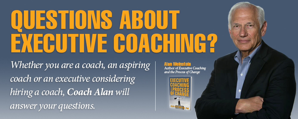 Ask Coach Alan | Executive Coaching