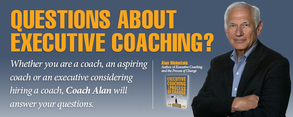 Ask Coach Alan | Executive Coaching